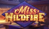 Miss Wildfire slot