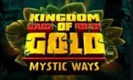 Kingdom of Gold: Mystic Ways slot