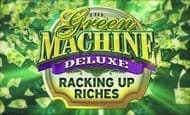 The Green Machine Racking Up Riches slot