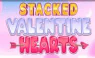 Stacked Valentines Hearts slot